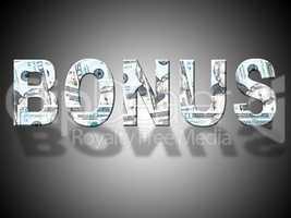 Bonus Dollars Represents Gratuity Perk And American