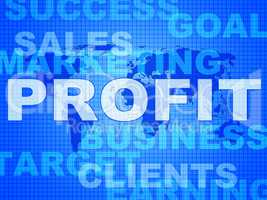 Profit Words Indicates Investment Earnings And Corporate