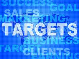 Targets Words Represents Projection Business And Aiming