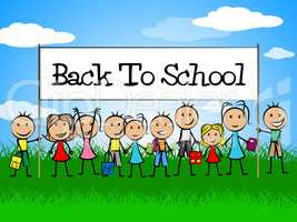 Back To School Means Youths Educate And Education