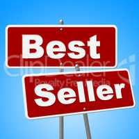 Best Seller Signs Means Vending Rated And Sold