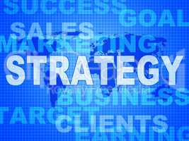 Strategy Words Indicates Solutions Vision And Trade