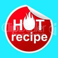 Hot Recipe Sticker Means Prepare Food And Book