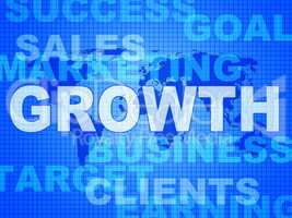 Growth Words Represents Advance Rising And Development