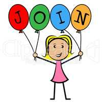 Join Balloons Indicates Sign Up And Kids