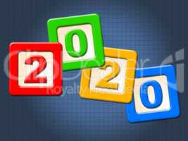 Two Thosand Twenty Shows Happy New Year And Annual