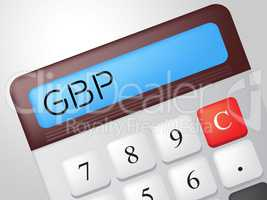 Gbp Calculator Shows British Pound And Calculation