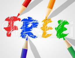 Kids Free Word Indicates With Our Compliments And Childhood