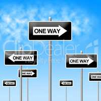One Way Sign Represents Signage Decisions And Option