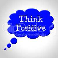 Think Positive Shows Okay Yep And For