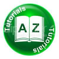 Tutorials Badge Represents Tuition Development And Learned