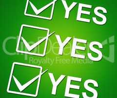 Yes Ticks Indicates Correct Ok And Agreement