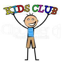 Kids Club Indicates Free Time And Child