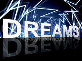 Dreams Word Shows Desire Night And Plan
