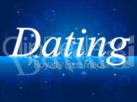 Love Dating Represents Date Heart And Romance