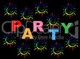 Joy Party Represents Celebrations Happiness And Positive