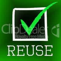 Tick Reuse Represents Go Green And Bio