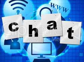 Chatting Chat Represents Telephone Typing And Communicate