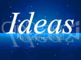 Think Idea Shows Reflecting Concepts And Innovation