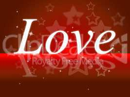 Love Word Represents Devotion Heart And Tenderness