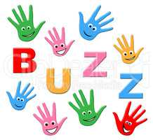Kids Buzz Means Public Relations And Childhood