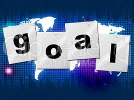 Goals Goal Means Desires Aspiration And Future