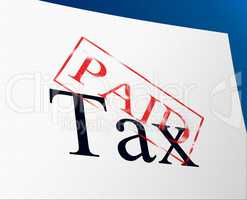 Paid Taxes Represents Confirmation Duties And Excise