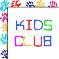 Kids Club Represents Toddlers Association And Childhood