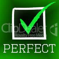 Tick Perfect Represents Number One And Approved
