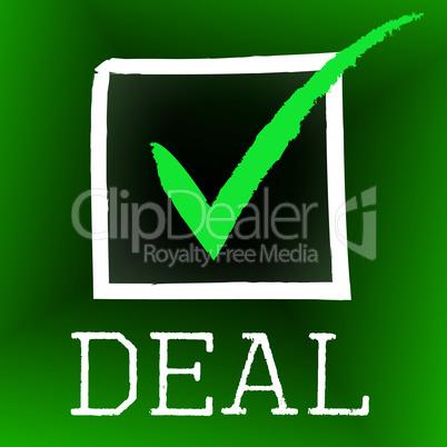 Deal Tick Indicates Hot Deals And Bargain