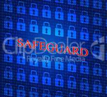 Safeguard Safety Represents Privacy Key And Protected