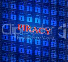 Copyright Piracy Means Protection License And Protected