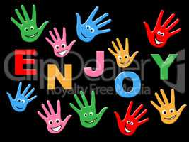 Kids Enjoy Represents Child Children And Youngster