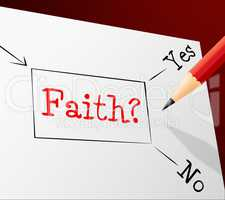 Faith Choice Shows Worship Alternative And Believing