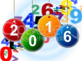 New Year Means Two Thousand Sixteen And Celebrate