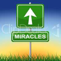 Miracles Sign Indicates Message Religion And Belief