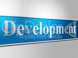 Development Develop Indicates Regeneration Progress And Developing