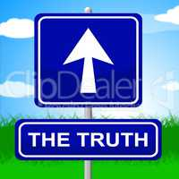 Truth Sign Shows No Lie And Accuracy
