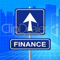 Finance Sign Means Finances Financial And Signboard