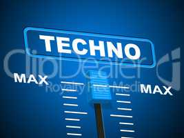 Techno Music Represents Sound Track And Acoustic