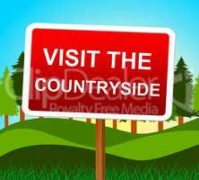 Visit The Countryside Means Message Nature And Signboard