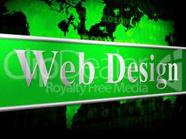 Web Design Represents Net Website And Www