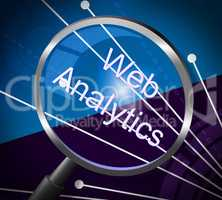 Web Analytics Means Magnifying Research And Information