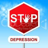 Stop Depression Shows Lost Hope And Anxious