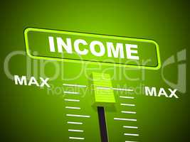 Max Income Represents Upper Limit And Most