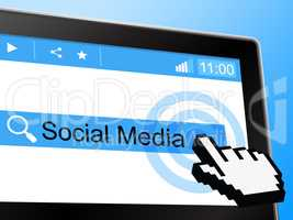 Social Media Means Forum Internet And Online
