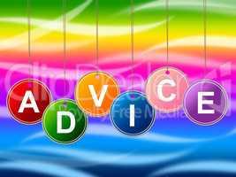 Advice Advisor Indicates Recommendations Advisory And Help