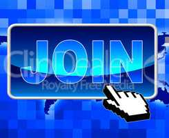 Join Button Means World Wide Web And Application