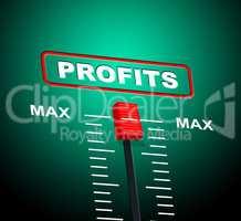 Max Profits Indicates Upper Limit And Ceiling