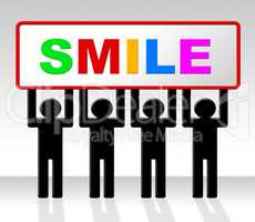 Joy Smile Represents Friendliness Cheerful And Positive